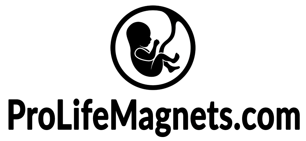 ProLife Magnets – Car Magnets Supporting Pro-life!
